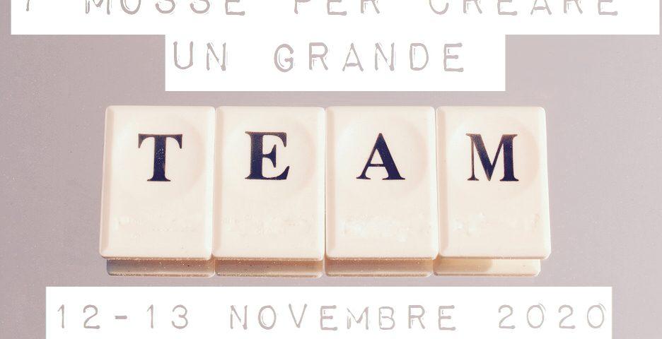 Sette mosse per creare un grande Team con Samantha Marcelli