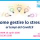 Come gestire lo stress ai tempi del covid 19