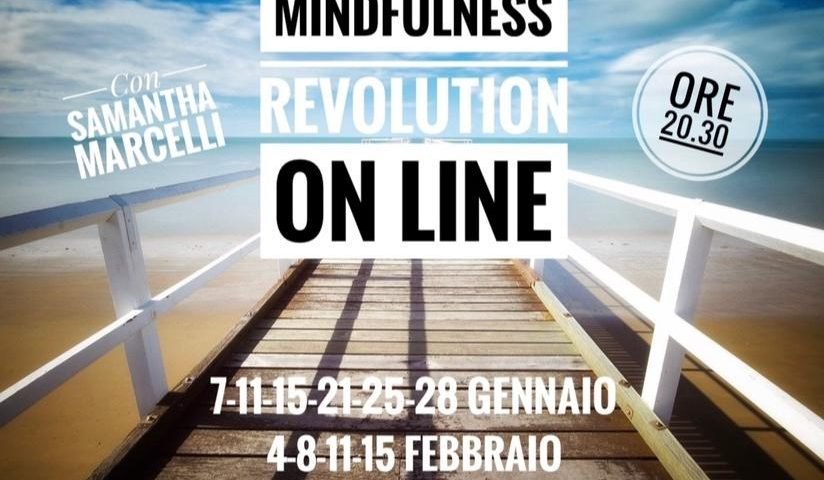 Mindfulness Revolution On line Samantha Marcelli